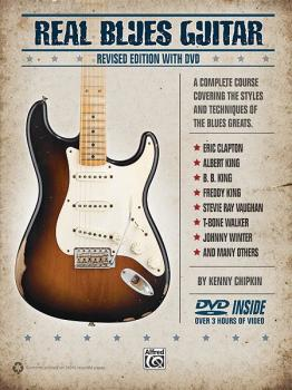 Real Blues Guitar (Revised): A Complete Course Covering the Styles and (AL-00-34047)