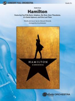 <i>Hamilton</i>, Suite from (Featuring: You'll Be Back / Helpless / My (AL-00-45858)