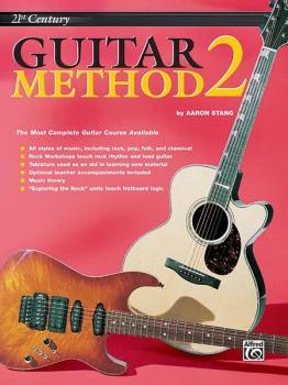Belwin's 21st Century Guitar Method 2: The Most Complete Guitar Course (AL-00-EL03843)