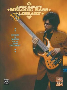 Jimmy Haslip's Melodic Bass Library: Scales and Modes for the Bass Gui (AL-00-F3167C)