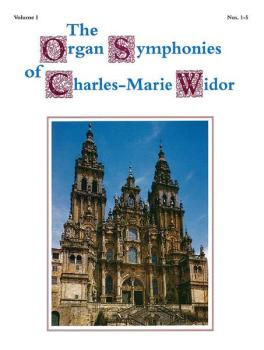 The Organ Symphonies of Charles-Marie Widor, Volume I (AL-00-GB00659)