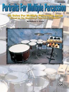 Portraits for Multiple Percussion: 50 Solos for Multiple Percussion Se (AL-00-PERC9607)