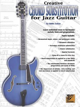 Creative Chord Substitution for Jazz Guitar: Learn Unlimited Ways to H (AL-00-PMP00047A)