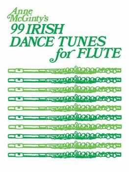 99 Irish Dance Tunes for Flute (AL-00-SB90)