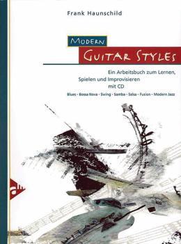 Modern Guitar Styles: Ein Arbeitsbuch zum Lernen, Spielen und Improvis (AL-01-ADV10011)