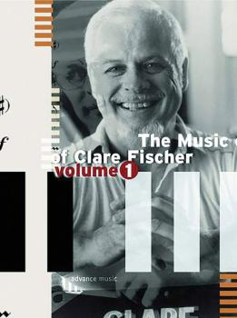 The Music of Clare Fischer, Volume 1 (AL-01-ADV12016)
