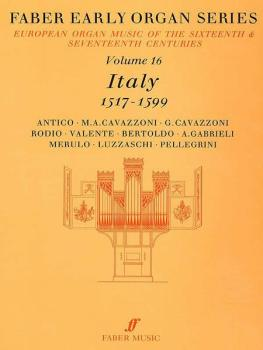 Faber Early Organ Series, Volume 16 (Italy 1517-1599) (AL-12-0571507867)