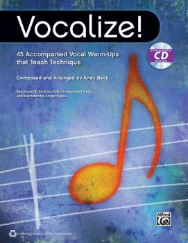 Vocalize!: 45 Accompanied Vocal Warm-Ups that Teach Technique (AL-00-40024)