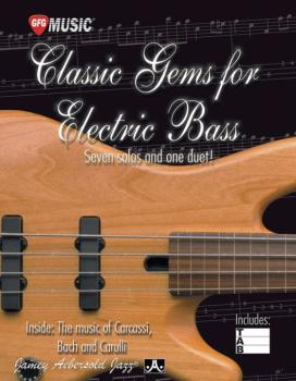 Classic Gems for Electric Bass: Seven Solos and One Duet: Inside: The  (AL-24-CGEB)
