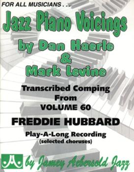 Jazz Piano Voicings (Transcribed Comping from <i>Volume 60 Freddie Hub (AL-24-FHP)