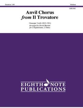 Anvil Chorus from <i>Il Trovatore</i> (AL-81-LBE1543)