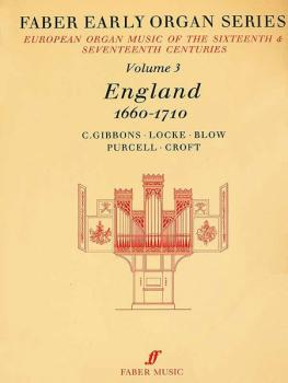 Faber Early Organ Series, Volume 3 (England 1660-1710) (AL-12-0571507735)