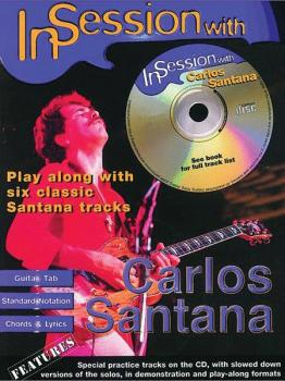 In Session with Carlos Santana: Play Along with Six Classic Santana Tr (AL-12-0571531296)