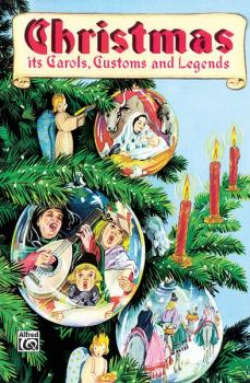 Christmas: Its Carols, Customs and Legends (AL-00-SCHBK09078)