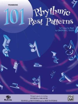 101 Rhythmic Rest Patterns (In Unison for Band) (AL-00-EL00557)