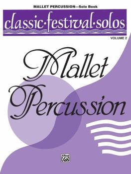 Classic Festival Solos (Mallet Percussion), Volume 2 Solo Book (AL-00-EL03897)