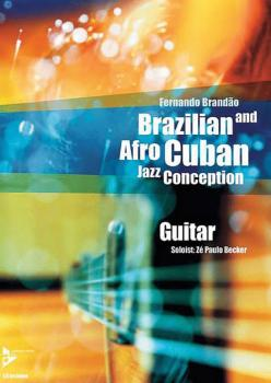 Brazilian and Afro-Cuban Jazz Conception: Guitar (AL-01-ADV14846)