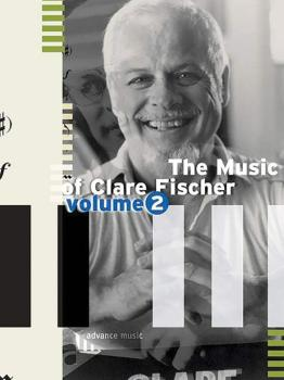 The Music of Clare Fischer, Volume 2 (AL-01-ADV12018)