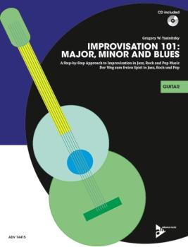 Improvisation 101: Major, Minor, and Blues: A Step-by-Step Approach to (AL-01-ADV14415)