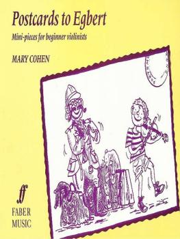 Egbert Series: Postcards to Egbert: Mini-Pieces for Beginner Violinist (AL-12-0571513069)