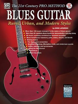 The 21st Century Pro Method: Blues Guitar -- Rural, Urban, and Modern  (AL-00-0720B)