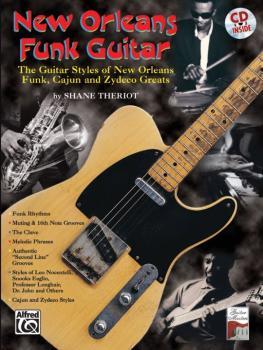 New Orleans Funk Guitar: The Guitar Styles of New Orleans Funk, Cajun, (AL-00-0424B)