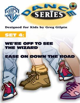 WB Dance Series, Set 4: We're Off to See the Wizard / Ease on Down the (AL-00-0620B)