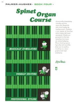 Palmer-Hughes Spinet Organ Course, Book 4 (AL-00-104)