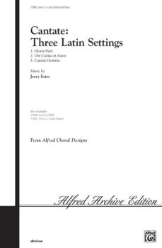Cantate: Three Latin Settings: 1. Gloria Patri / 2. Ubi Caritas et Amo (AL-00-11581)