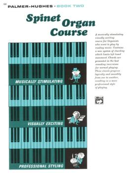 Palmer-Hughes Spinet Organ Course, Book 2 (AL-00-102)