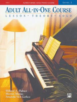 Alfred's Basic Adult All-in-One Course, Book 2 (Lesson * Theory * Solo (AL-00-14514)