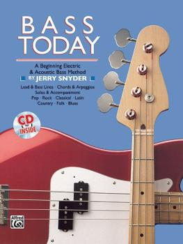 Bass Today: A Beginning Electric & Acoustic Bass Method (AL-00-14086)