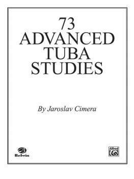 Seventy-Three Advanced Tuba Studies (AL-00-EL00795)