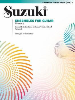 Suzuki Ensembles for Guitar, Volume 1 (AL-00-0928)