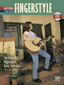 The Complete Fingerstyle Guitar Method: Mastering Fingerstyle Guitar (AL-00-17814)