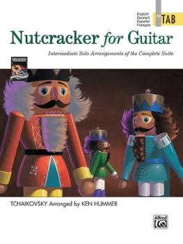 Nutcracker for Guitar: In TAB: Intermediate Solo Arrangements of the C (AL-00-17851)