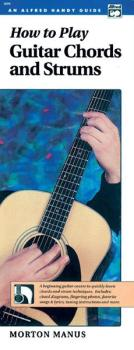 How to Play Guitar Chords and Strums: A Beginning Guitar Course to Qui (AL-00-1890)