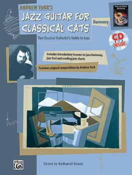 Jazz Guitar for Classical Cats: Harmony: The Classical Guitarist's Gui (AL-00-18471)