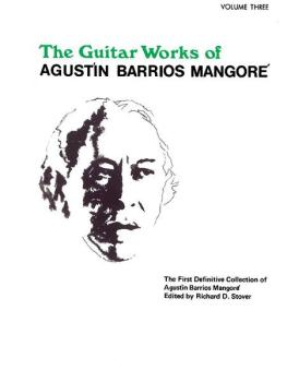 Guitar Works of Agustín Barrios Mangoré, Vol. III (AL-00-EL02604)
