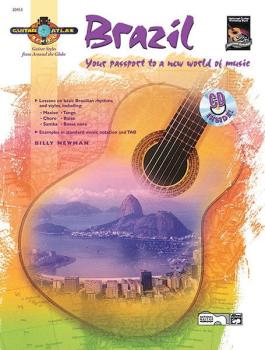 Guitar Atlas: Brazil: Your passport to a new world of music (AL-00-20453)
