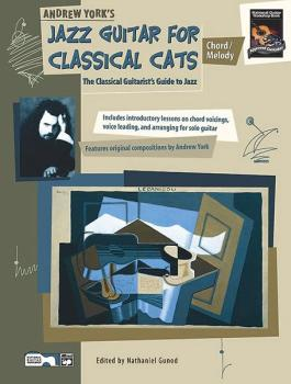 Jazz Guitar for Classical Cats: Chord/Melody: The Classical Guitarist' (AL-00-19382)