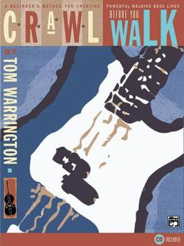 Crawl Before You Walk: A Beginner's Method for Creating Powerful Walki (AL-00-18050)