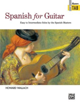 Spanish for Guitar: Masters in TAB: Easy to Intermediate Solos by the  (AL-00-18495)