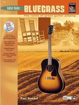 Guitar Roots: Bluegrass: The Roots of Great Guitar Playing (AL-00-20435)