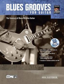 Blues Grooves for Guitar: The Essence of Blues Rhythm Guitar (AL-00-21895)