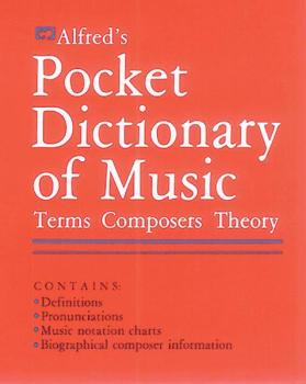 Alfred's Pocket Dictionary of Music: Terms * Composers * Theory (AL-00-2400)