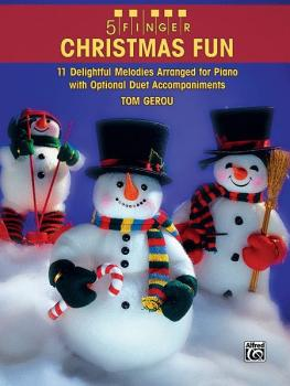 5 Finger Christmas Fun: 11 Delightful Melodies Arranged for Piano with (AL-00-30902)