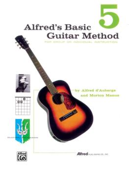 Alfred's Basic Guitar Method 5: The Most Popular Method for Learning H (AL-00-311)