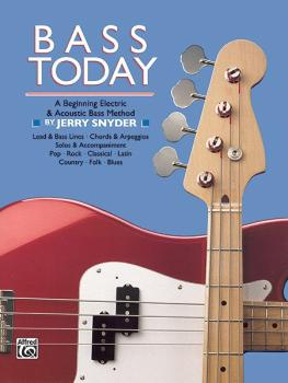 Bass Today: A Beginning Electric & Acoustic Bass Method (AL-00-353)