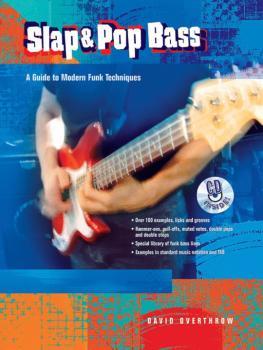 Slap & Pop Bass: A Guide to Modern Funk Techniques (AL-00-21904)